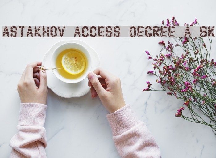 Astakhov Access Degree A Sk Font examples