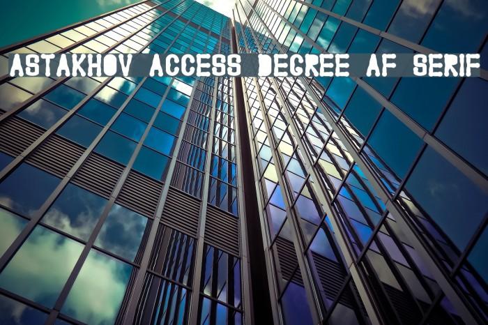Astakhov Access Degree AF Serif Font examples