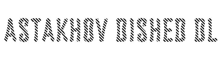 Astakhov Dished DL  Free Fonts Download