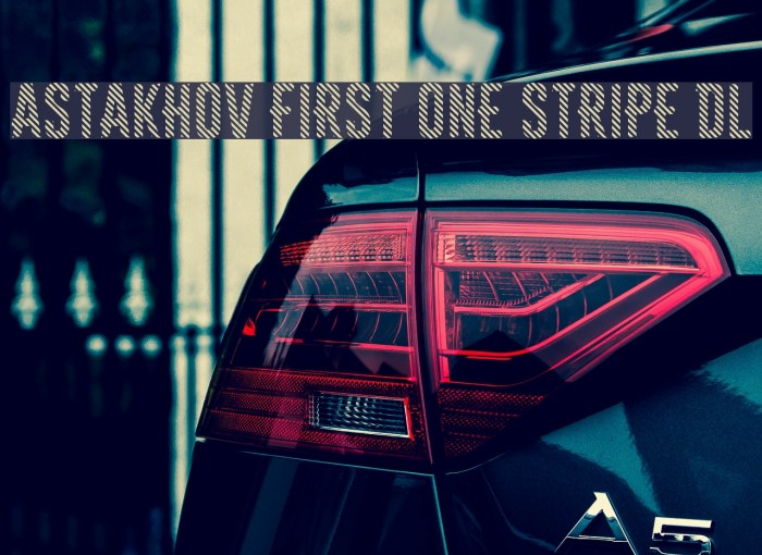Astakhov First One Stripe DL फ़ॉन्ट examples