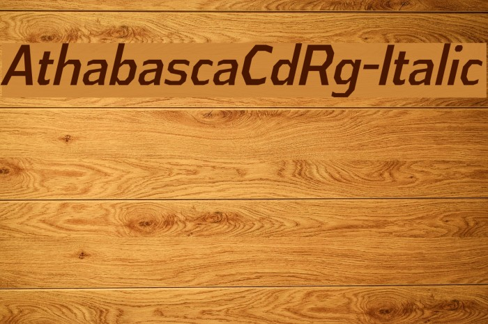 AthabascaCdRg-Italic Font examples