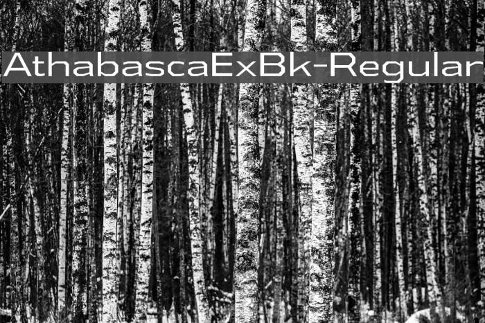 AthabascaExBk-Regular Font examples