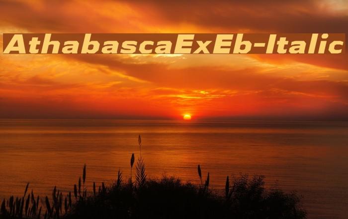 AthabascaExEb-Italic Font examples