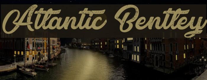 Atlantic Bentley フォント examples