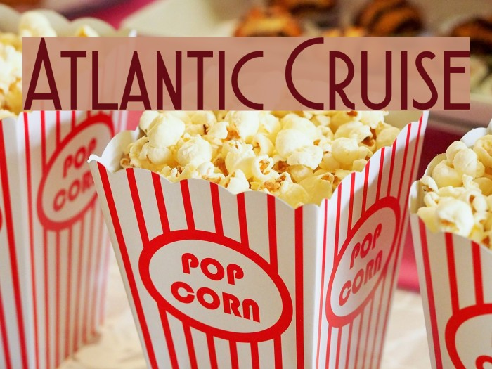 Atlantic Cruise Schriftart examples