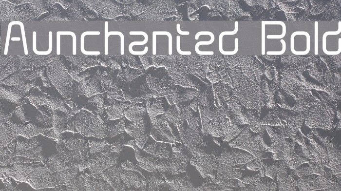 Aunchanted Bold Fonte examples