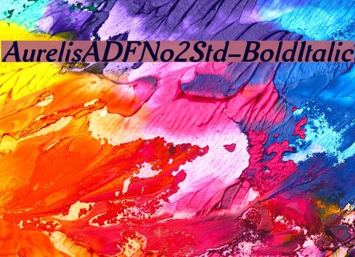 AurelisADFNo2Std-BoldItalic Fonte examples