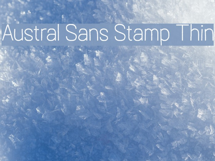 Austral Sans Stamp Thin Caratteri examples
