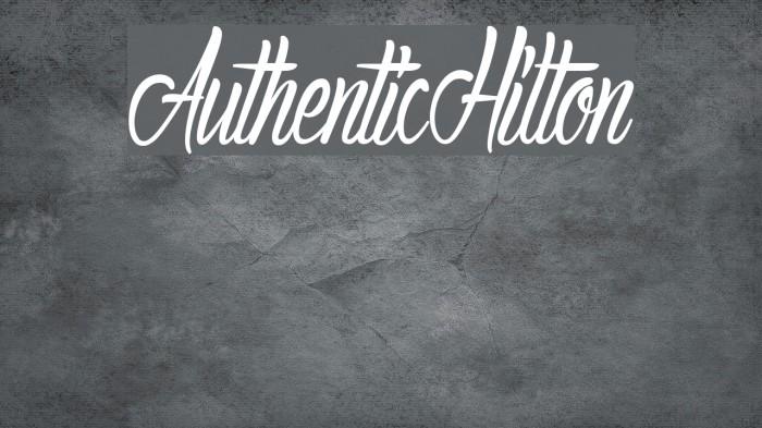 AuthenticHilton Font examples