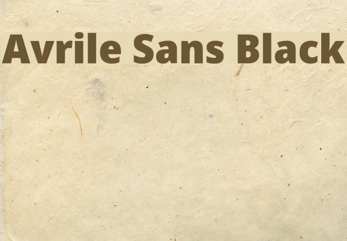 Avrile Sans Black Schriftart examples