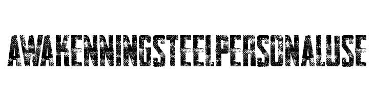 AWAKENNING STEEL Personal Use   Free Fonts Download