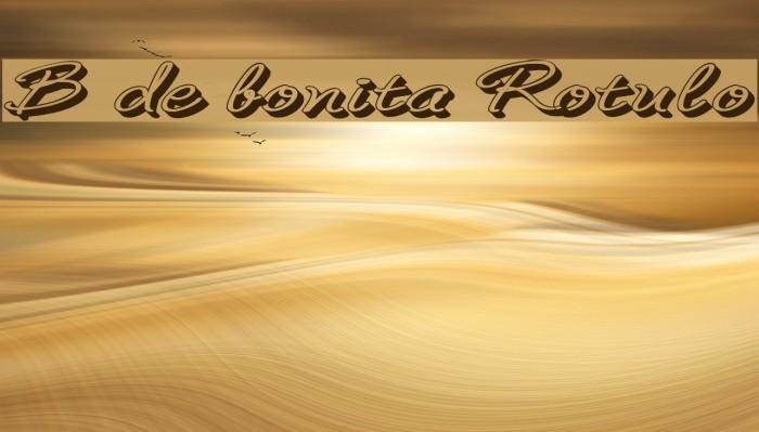 B de bonita Rotulo Font examples