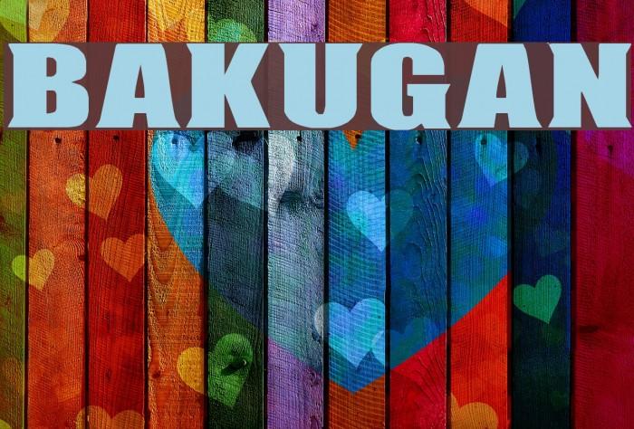 BAKUGAN Шрифта examples