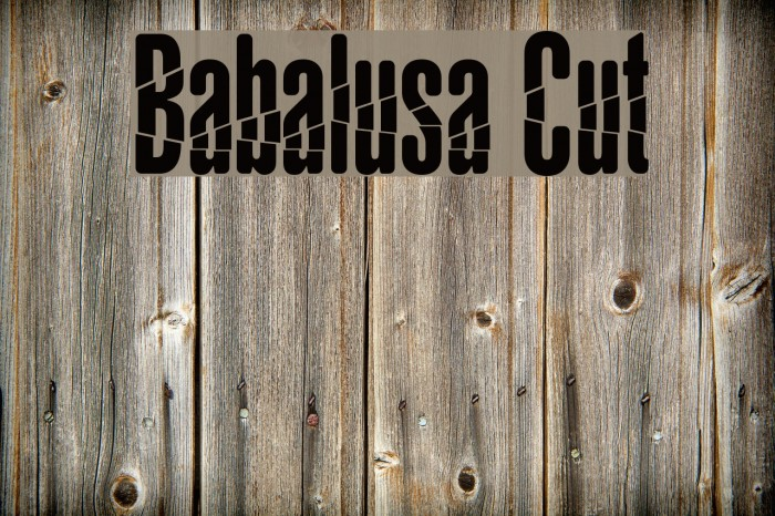 Babalusa Cut Шрифта examples