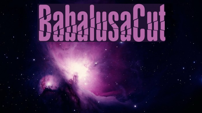 BabalusaCut Шрифта examples