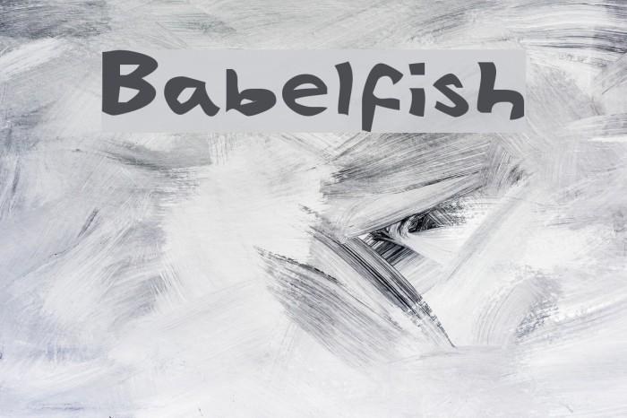 Babelfish Font examples