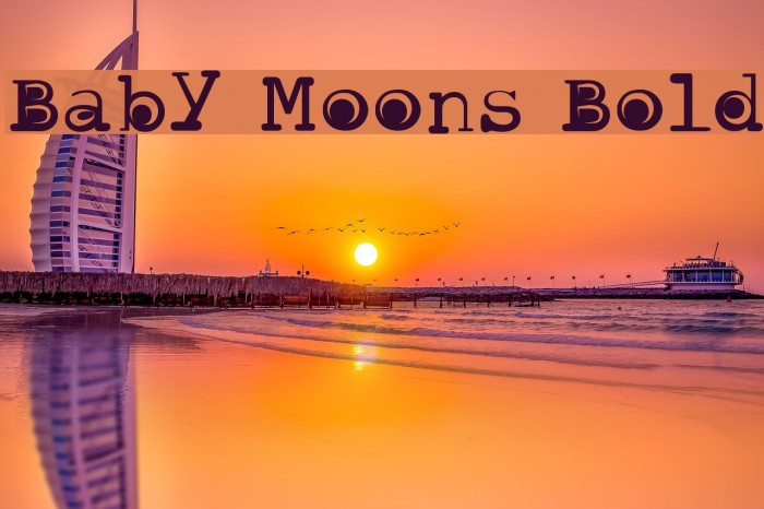 Baby Moons Bold फ़ॉन्ट examples