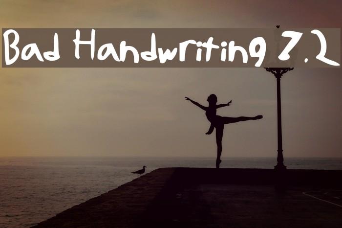 Bad Handwriting 7.2 Font examples