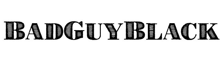 BadGuyBlack  Free Fonts Download