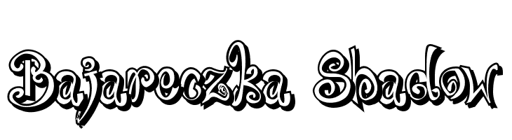 Bajareczka Shadow  Free Fonts Download