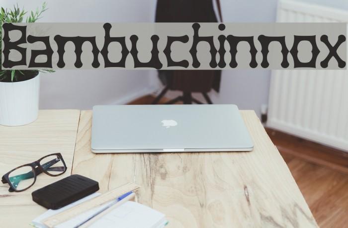 Bambuchinnox Шрифта examples