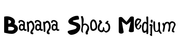 Banana Show Medium  Free Fonts Download