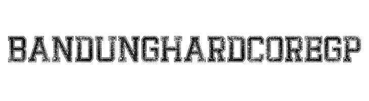 BandungHardcoreGP  Скачать бесплатные шрифты