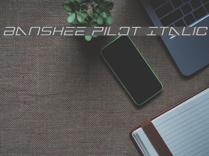 Banshee Pilot Italic फ़ॉन्ट examples