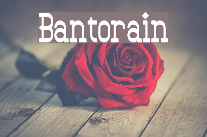 Bantorain Font examples