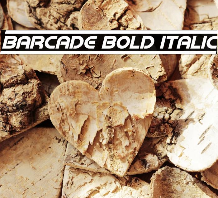 Barcade Bold Italic لخطوط تنزيل examples