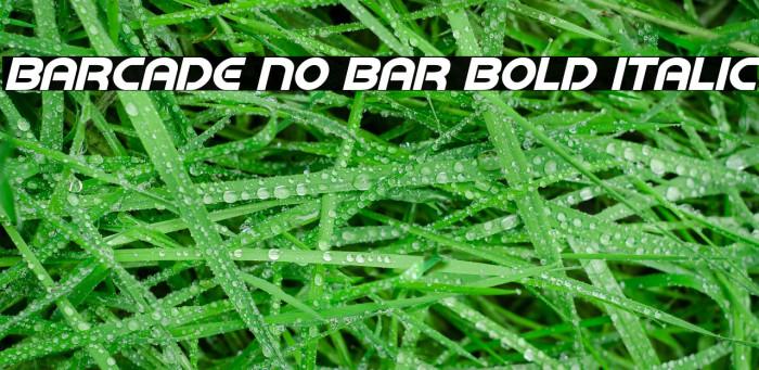 Barcade No Bar Bold Italic Fonte examples