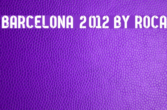 Barcelona 2012 by Roca Fonte examples