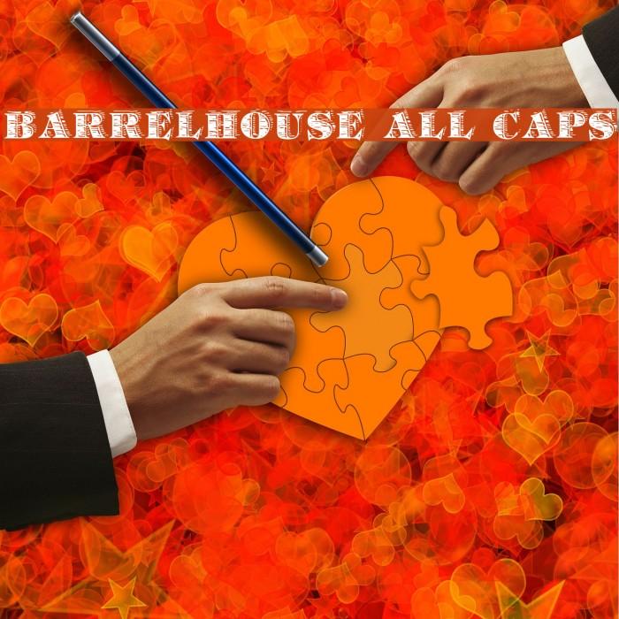 Barrelhouse All Caps Schriftart examples