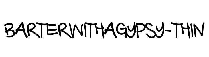 BarterwithaGypsy-Thin  les polices de caractères gratuit télécharger