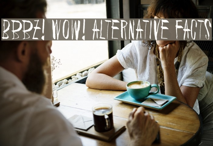 Bbbz! Wow! Alternative facts Шрифта examples