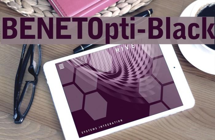 BENETOpti-Black Font examples