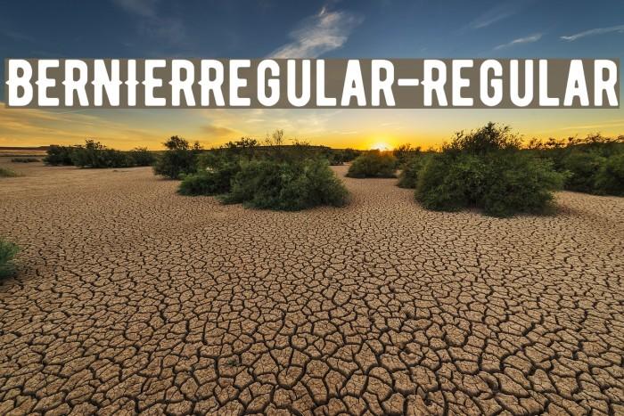 BERNIERRegular-Regular Font examples