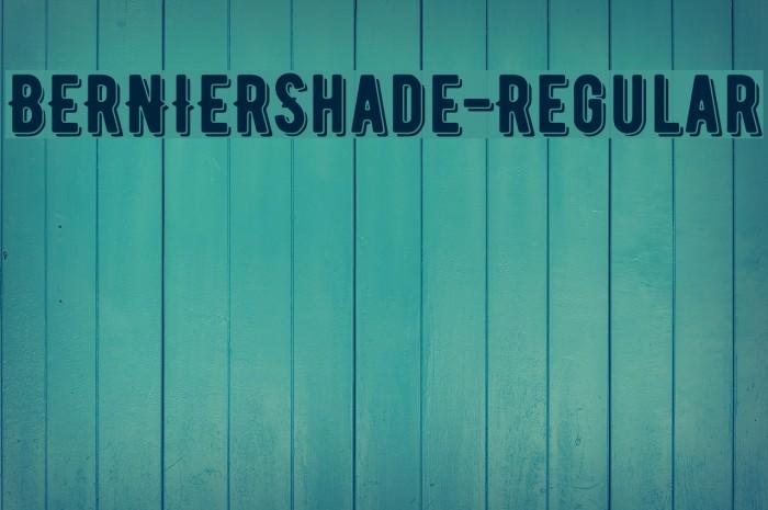 BERNIERShade-Regular Font examples