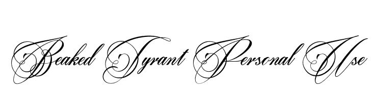 Beaked Tyrant Personal Use  नि: शुल्क फ़ॉन्ट्स डाउनलोड