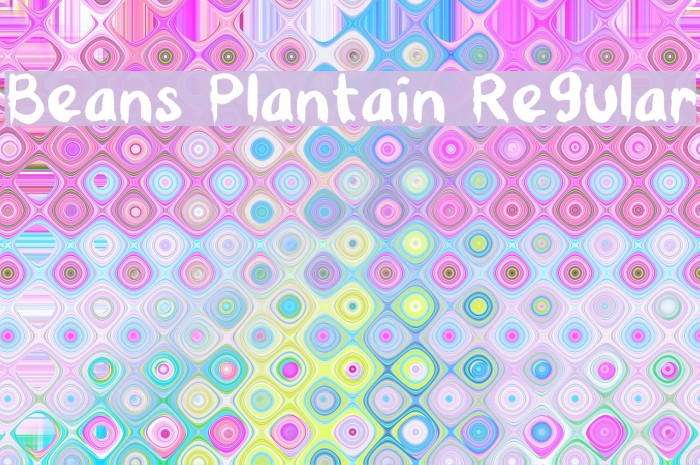 Beans Plantain Regular Caratteri examples