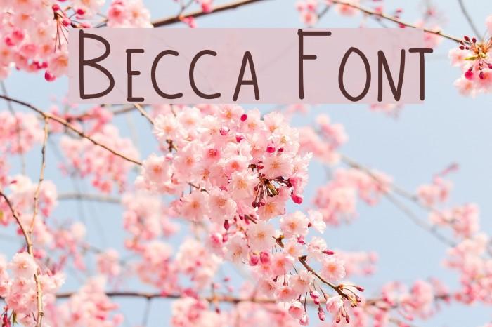 Becca Font examples