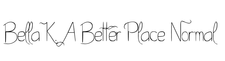 Bella K. A Better Place Normal  フリーフォントのダウンロード