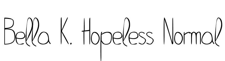 Bella K. Hopeless Normal  Free Fonts Download