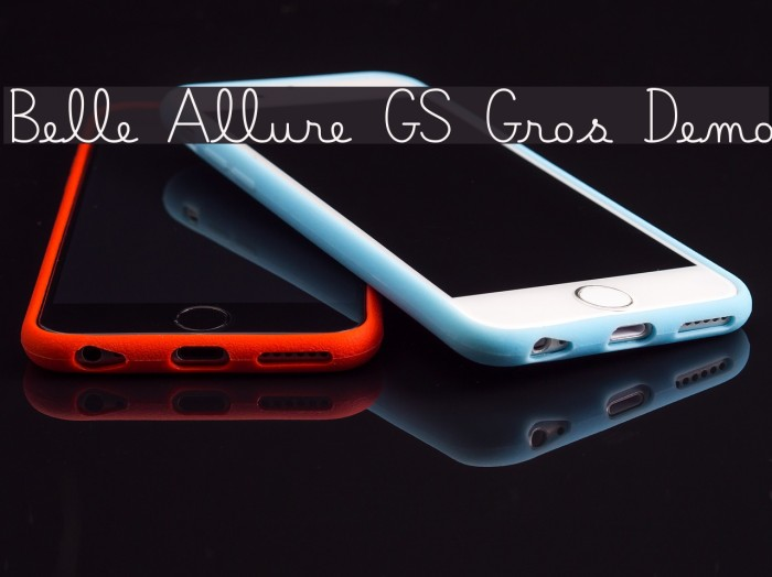 Belle Allure GS Gros Demo Fonte examples