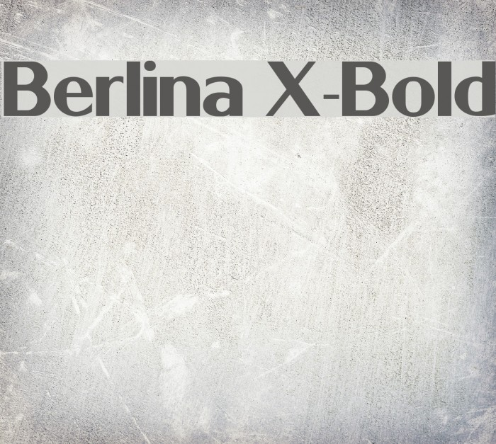 Berlina X-Bold Font examples