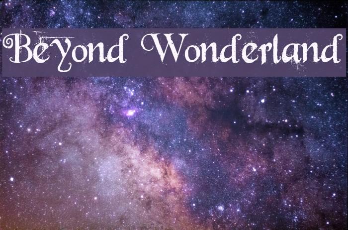 Beyond Wonderland Font examples