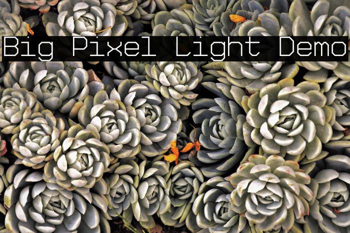 Big Pixel Light Demo Font examples