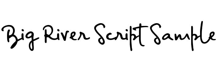 Big River Script Sample  Free Fonts Download