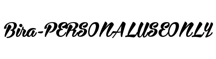 Bira - PERSONAL USE ONLY  フリーフォントのダウンロード