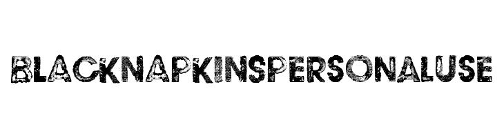 BLACK NAPKINS Personal Use  नि: शुल्क फ़ॉन्ट्स डाउनलोड